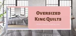 Order Oversized King Quilts 120x120 set